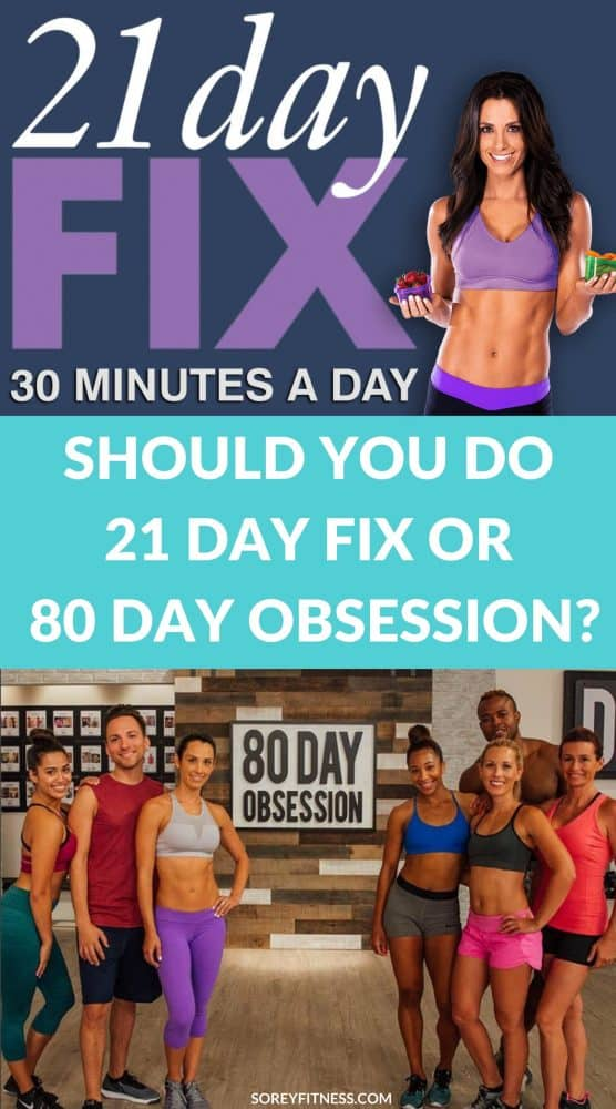 21 Day Fix vs 80 Day Obsession
