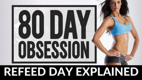 80 Day Obsession Refeed Day