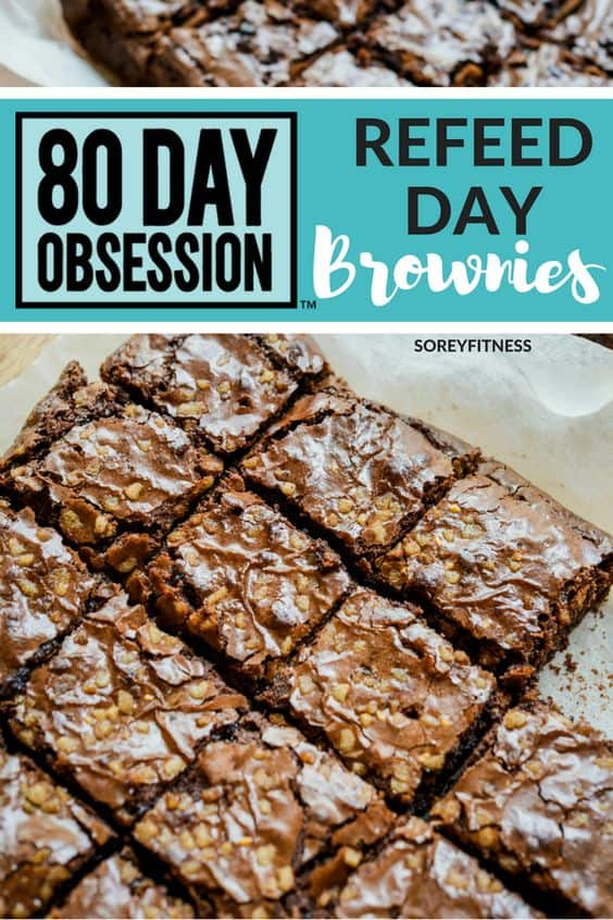 80 day obsession brownies refeed day