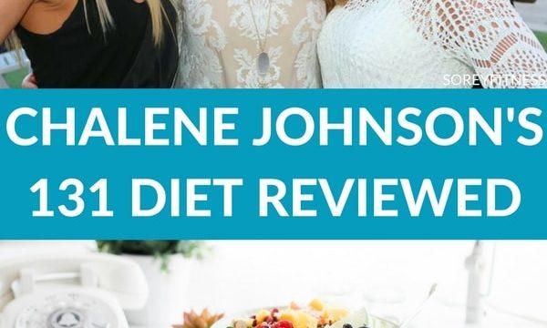 Chalene Johnsons 131 Diet Reviewed