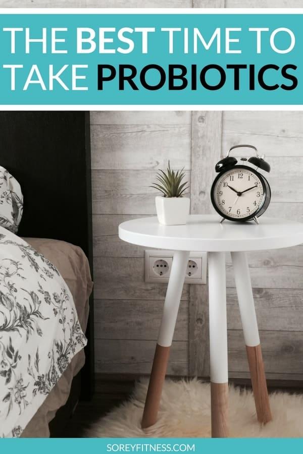 best time to take probiotics