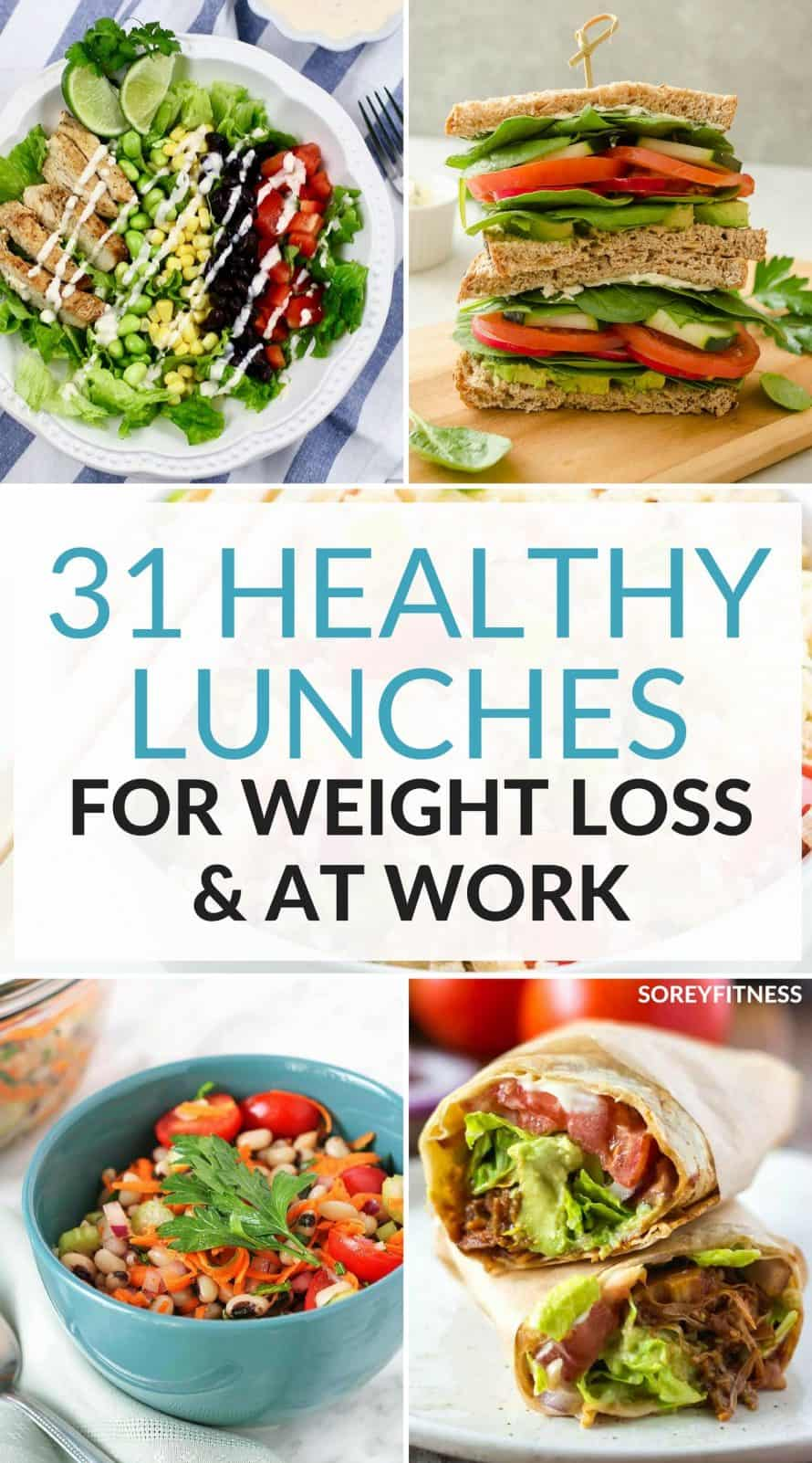 31 healthy lunch ideas for weight loss while at work