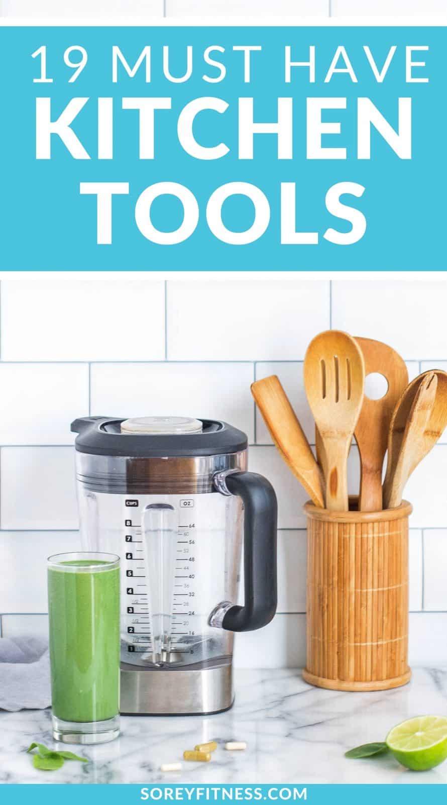 Kitchen essentials - 19 must have kitchen tools