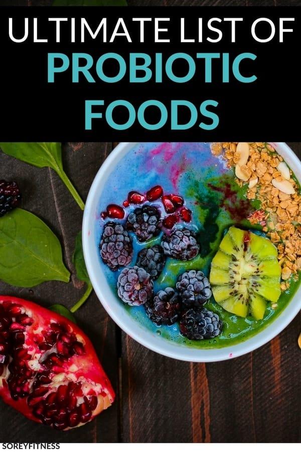 Probiotic Foods & Benefits