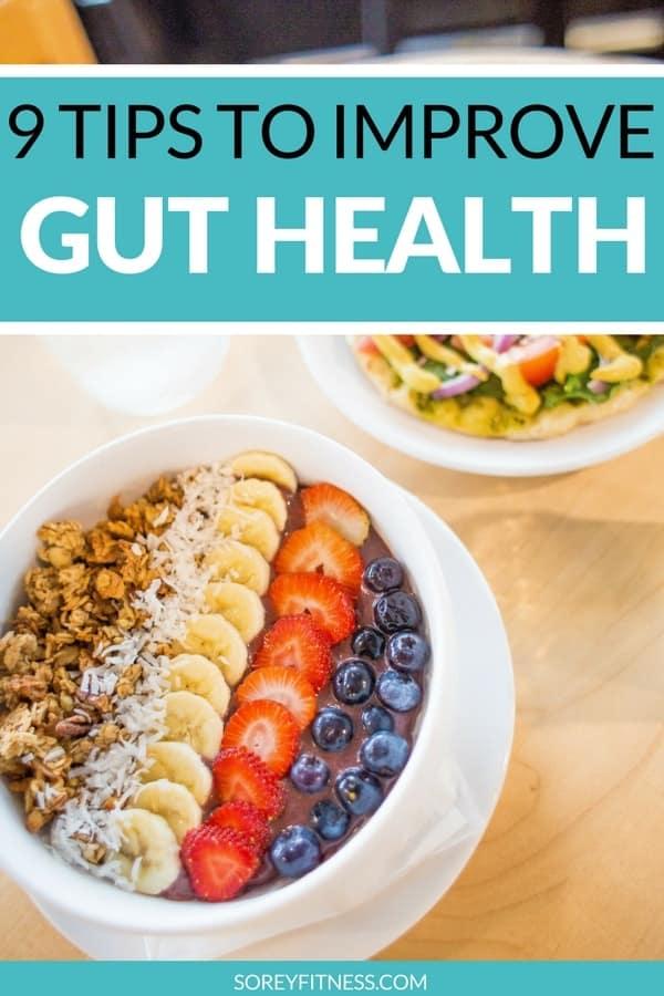 Improve Gut Health – Best Foods, Prebiotics & Probiotics to Be Your Best