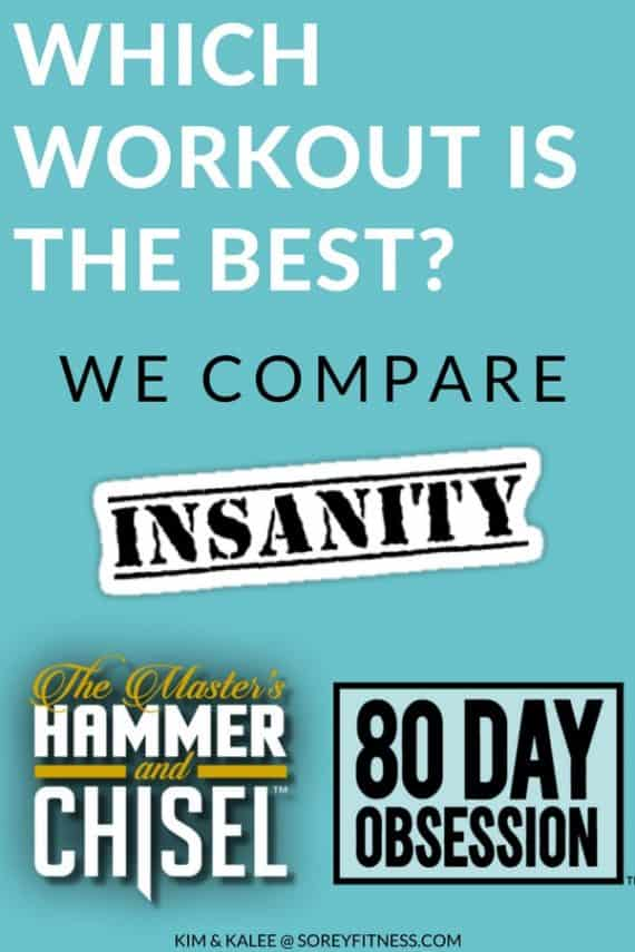 80 day obsession vs hammer and chisel vs insanity