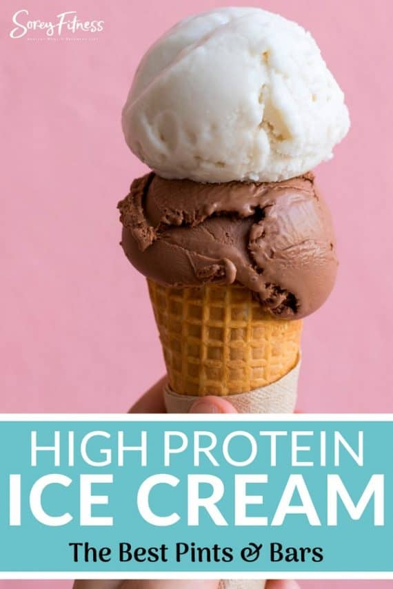 High Protein Ice Cream [Pints & Bars] You Should Try