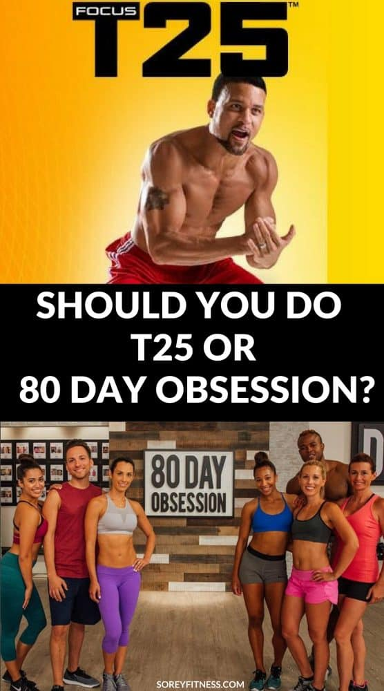 T25 vs 80 Day Obsession