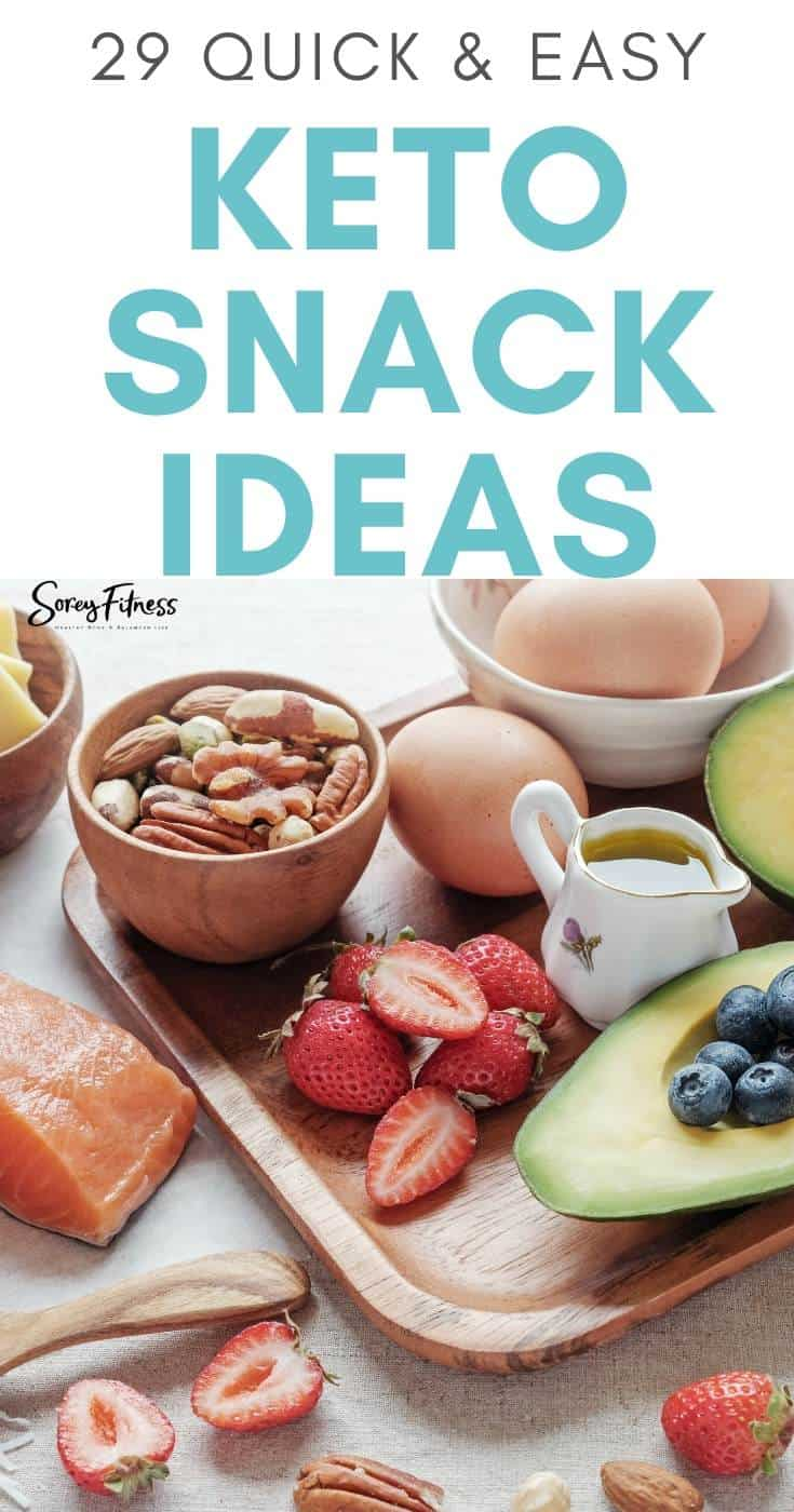 29 quick and easy keto snack ideas