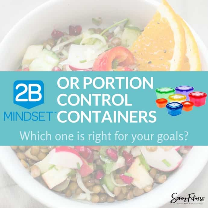 2B Mindset vs Portion Control Containers: Which Should You Use?