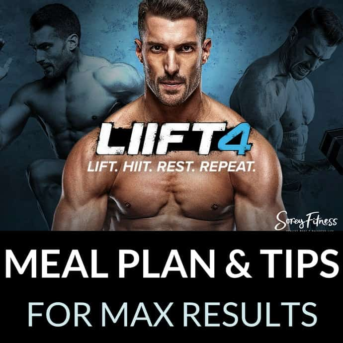 LIIFT4 Meal Plan & 10 Tips for Max Results