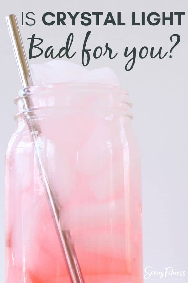 Pink lemonade with the words is Crystal Light bad for you