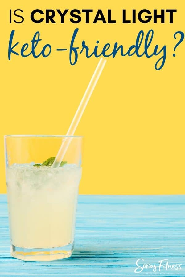 glass of lemonade with the words Is Crystal Light Keto Friendly?