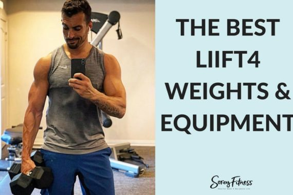 The Best LIIFT4 Weights – You Guide to LIIFT4 Equipment