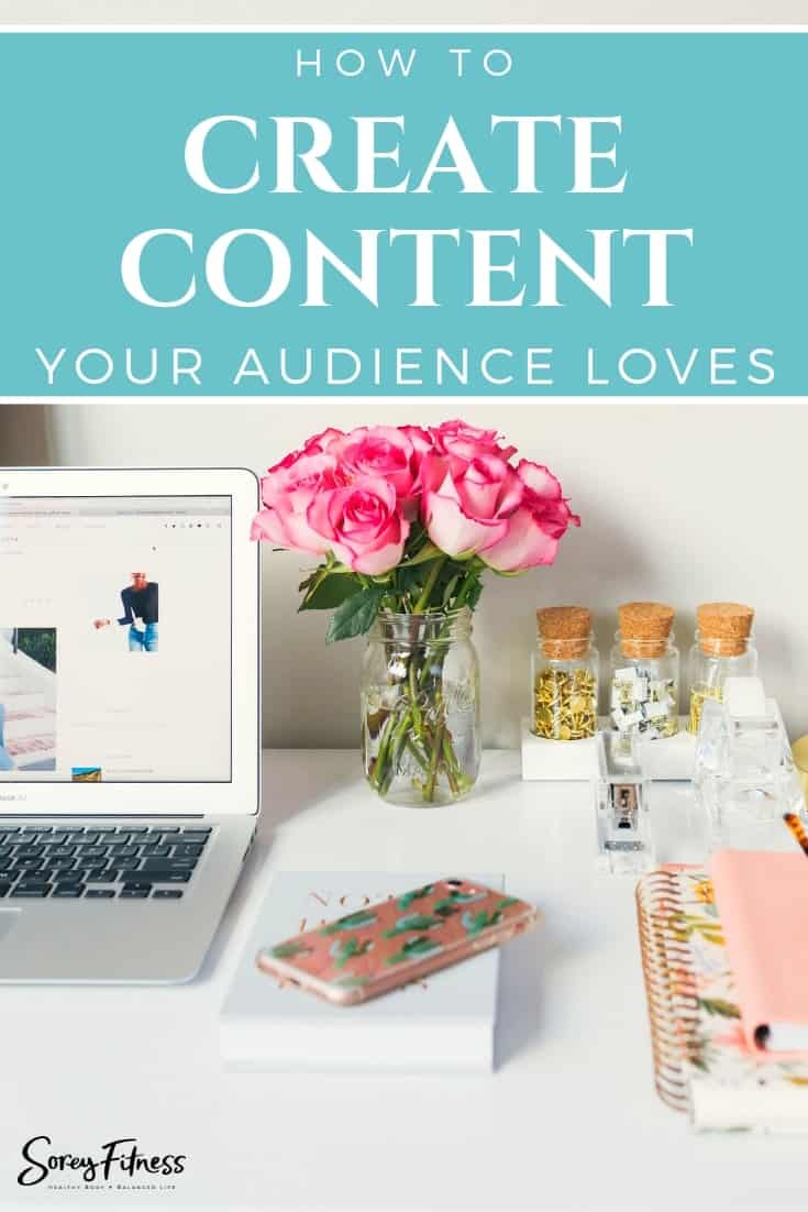 How to Create Content Your Readers Love Every Time