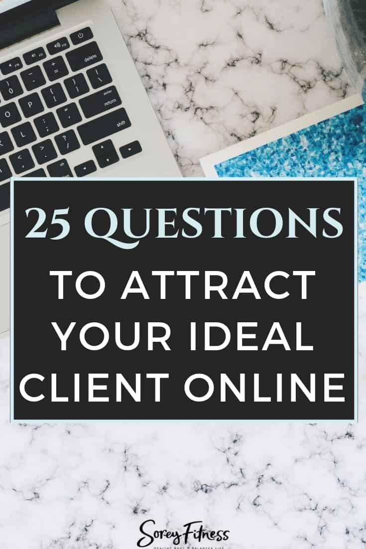 25 Questions to Define Your Target Market & Attract Better Clients