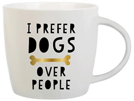 I prefer dogs over people dog lover mug