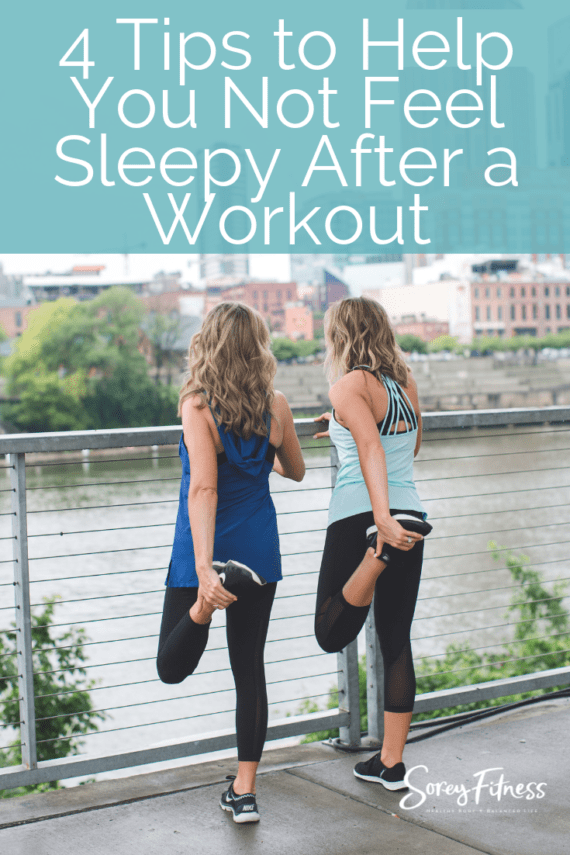 4 Tips to Help You Not Feel Sleepy After a Workout