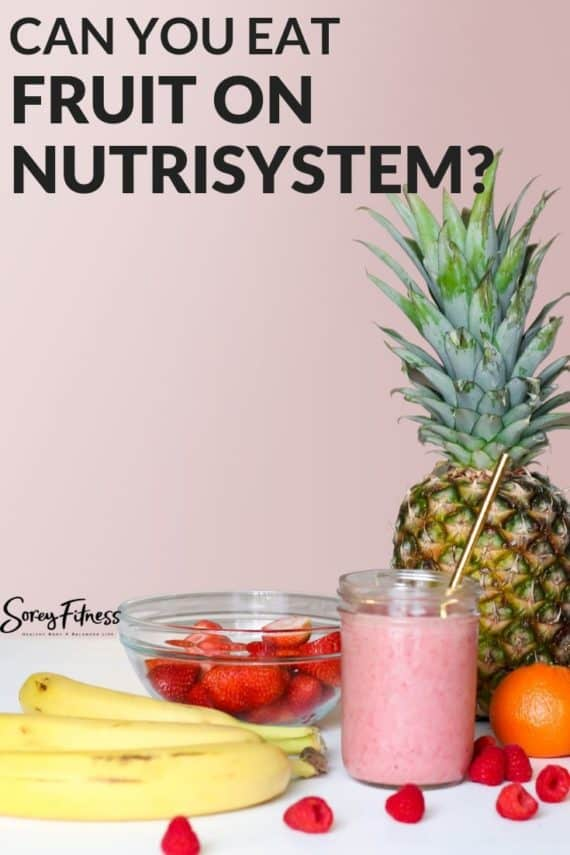 Can you eat fruit on Nutrisystem?