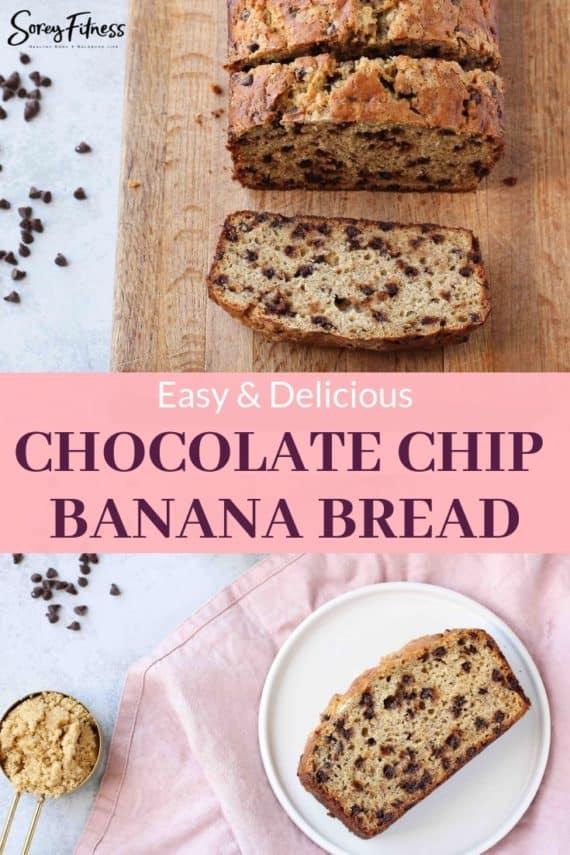 Easy Chocolate Chip Banana Bread Recipe Pinterest Pin