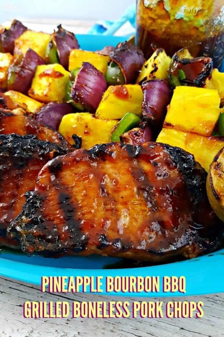 Pineapple-Bourbon-BBQ-Grilled-Boneless-Pork-Chops