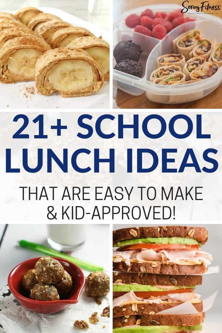 21+ healthy school lunch ideas for picky eaters