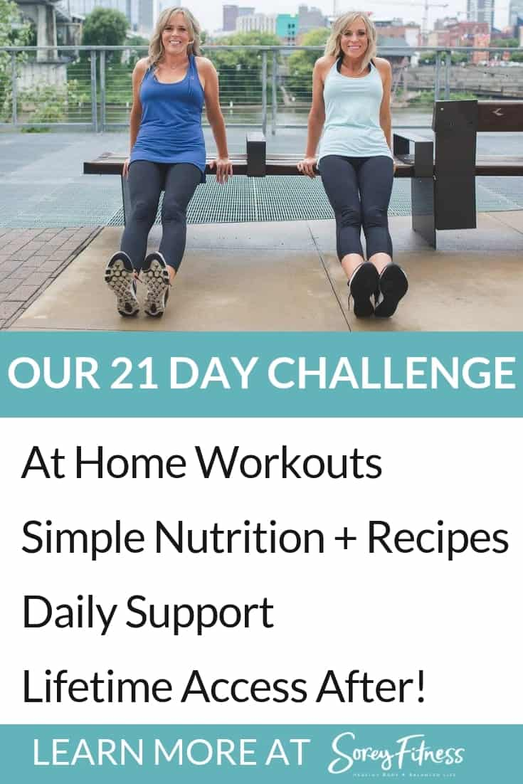 A picture of Kim and Kalee with the words: Our 21 Day Challenge includes At Home Workouts, Simple Nutrition + Recipes, Daily Support, and Lifetime Access After!