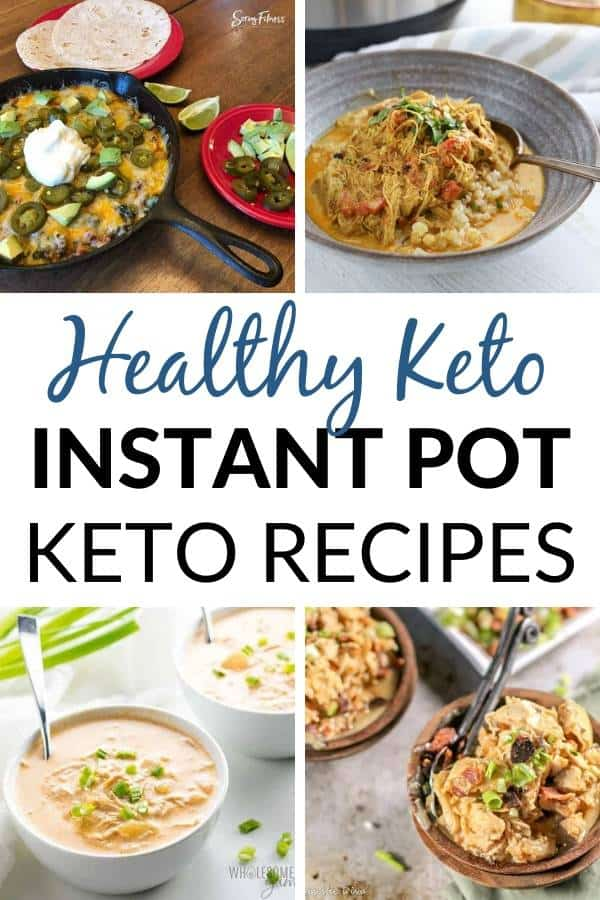 healthy keto instant pot recipes collage