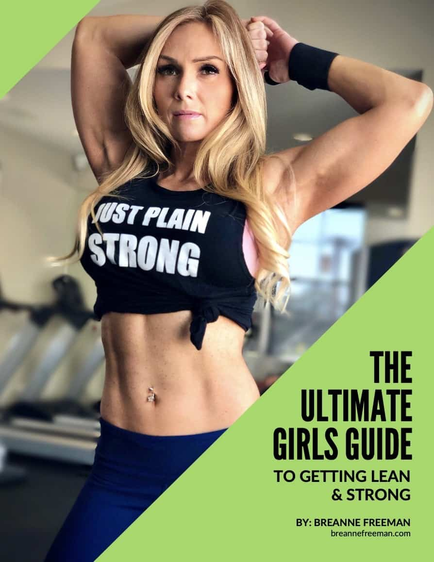 The Ultimate Girls Guide to Getting Strong and Lean Ebook by Breanne Freeman