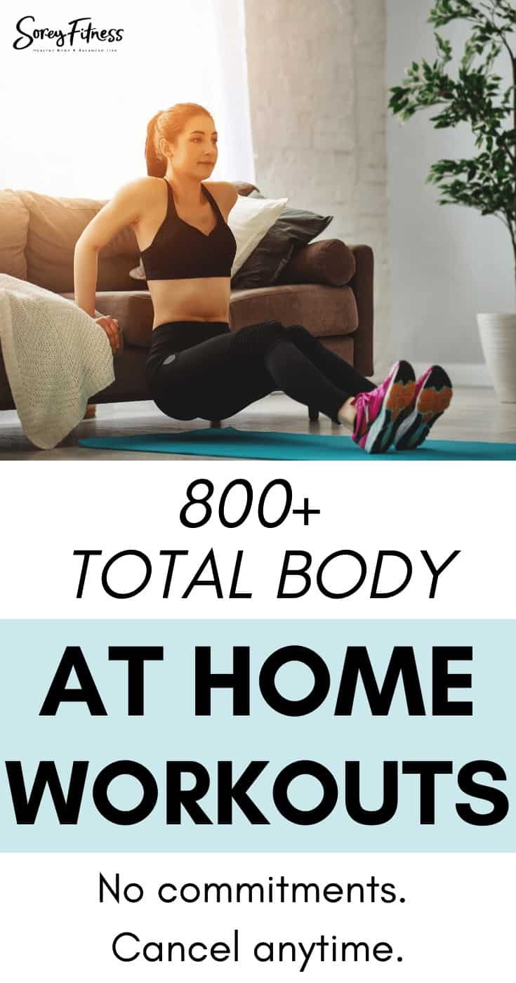 """A girl working out at home with the words """"800+ Total Body At Home Workouts - No commitments. Cancel Anytime."""""""