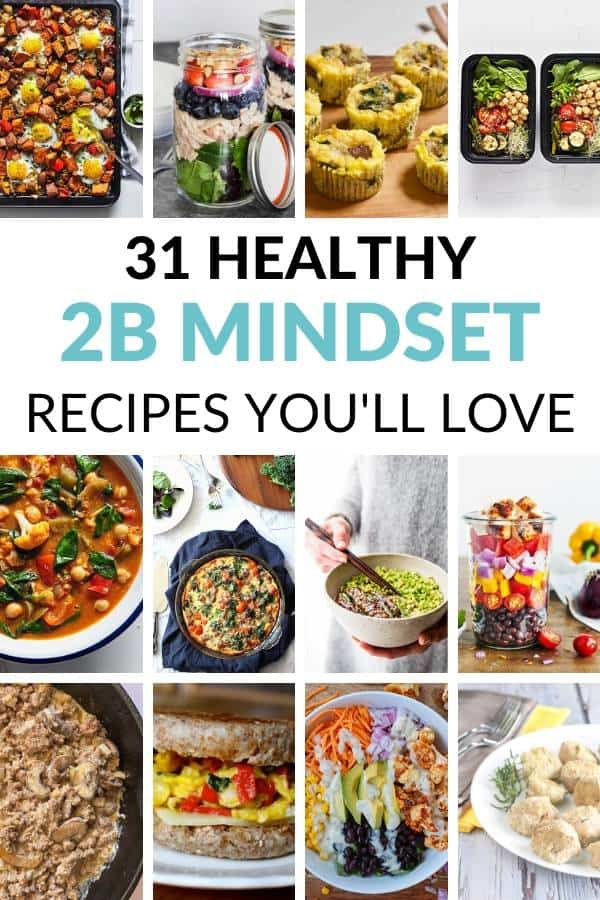 Collage of 2B Mindset Recipes for a Meal Plan