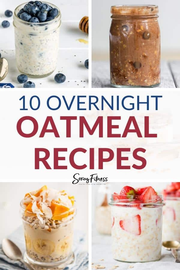collage of 5 overnight oatmeal recipes