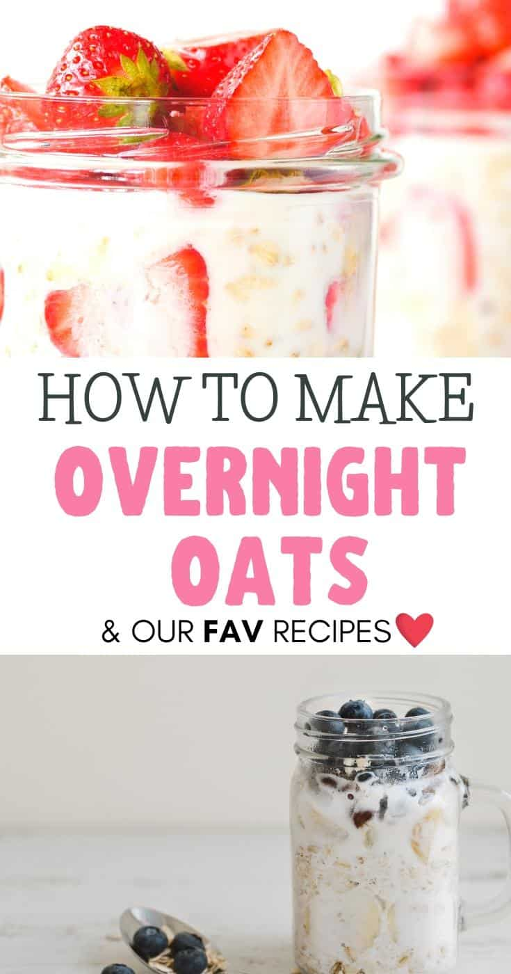 collage of 2 oatmeals with the text overlay how to make overnight oats & our fav recipes