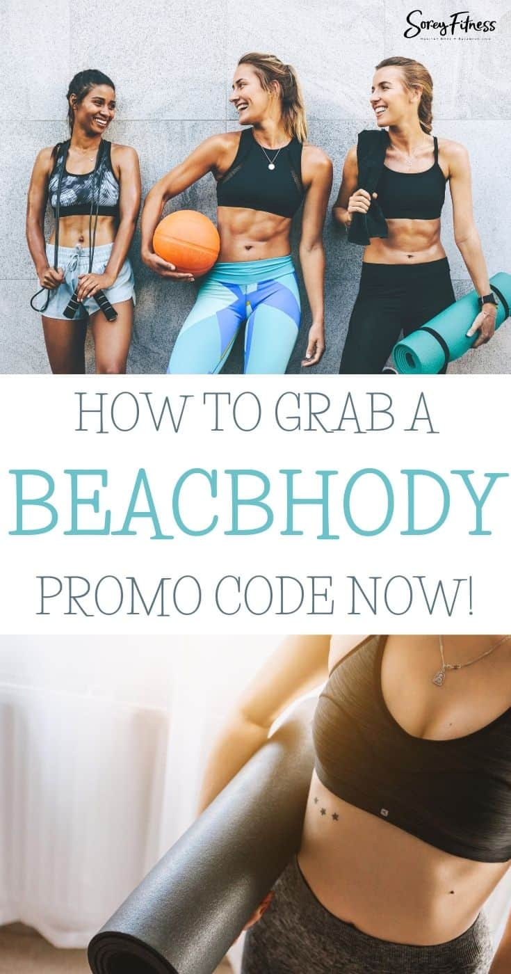 """collage of fit girls with the text overlay """"how to grab a beachbody promo code now"""""""