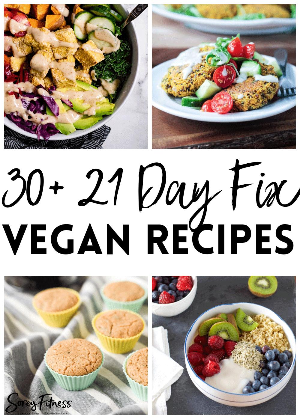 photo collage of vegan 21 day fix recipes