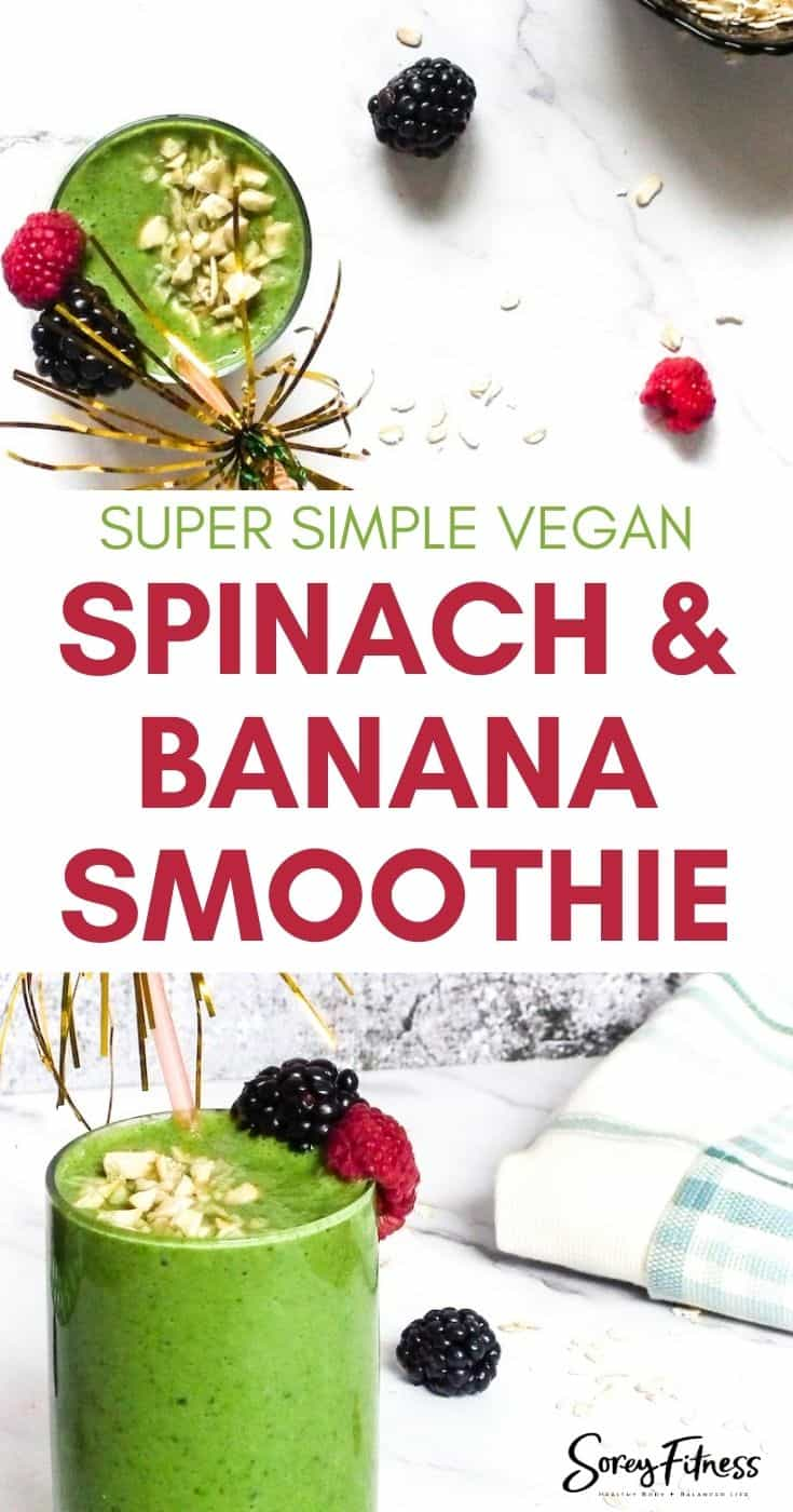 Simple Vegan Spinach and Banana Smoothie