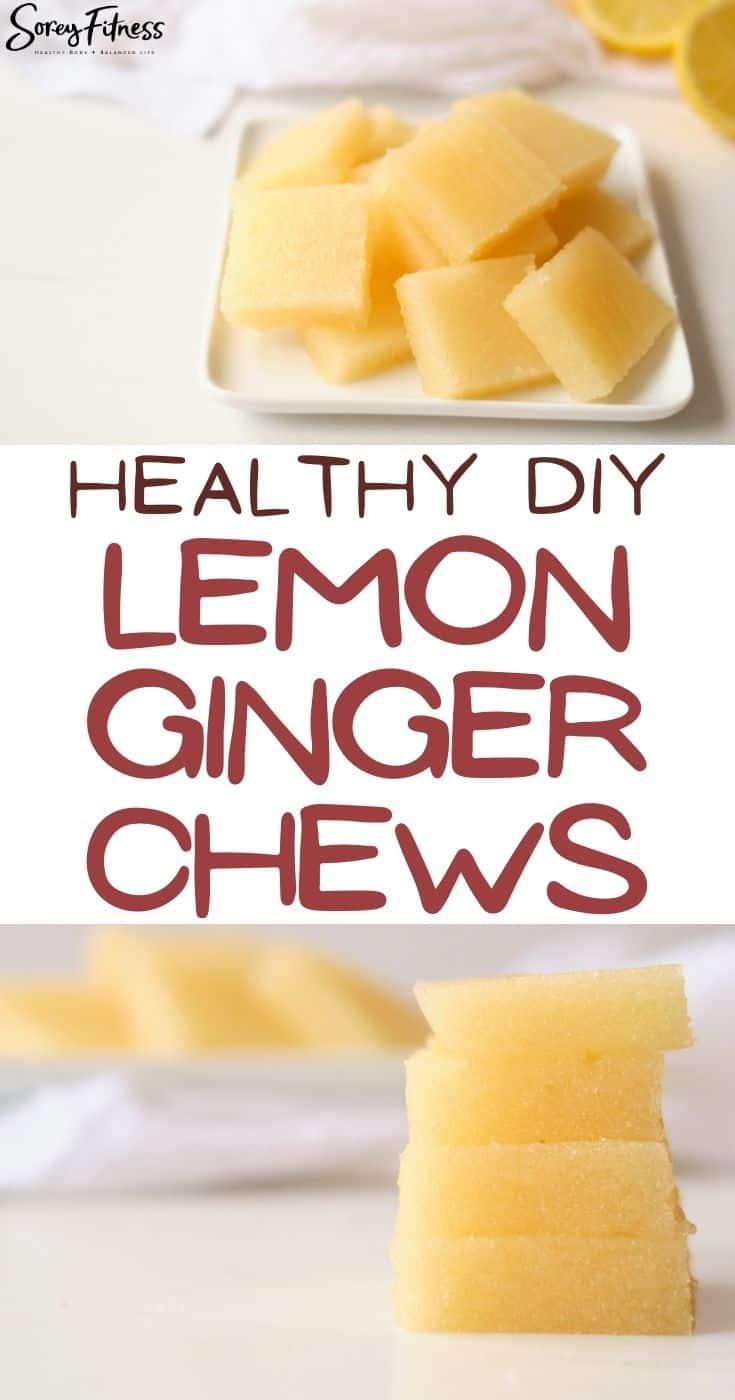 Collage of homemade DIY Lemon Ginger Chews