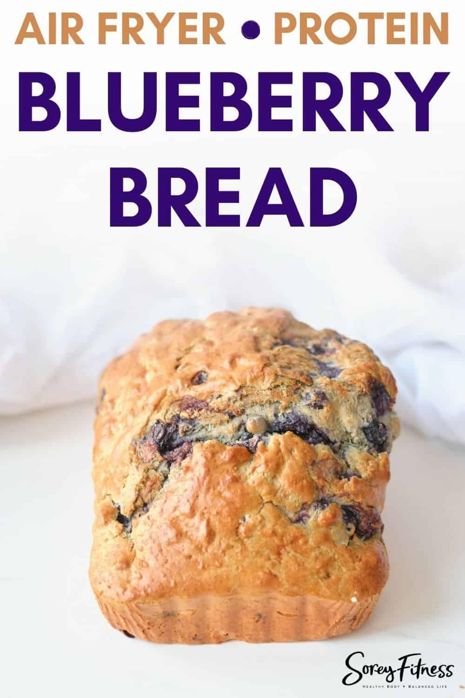 air fryer blueberry bread