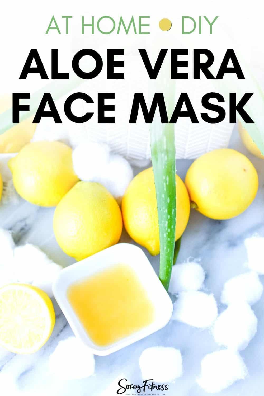 at home DIY aloe vera face mask next to lemons and cotton balls