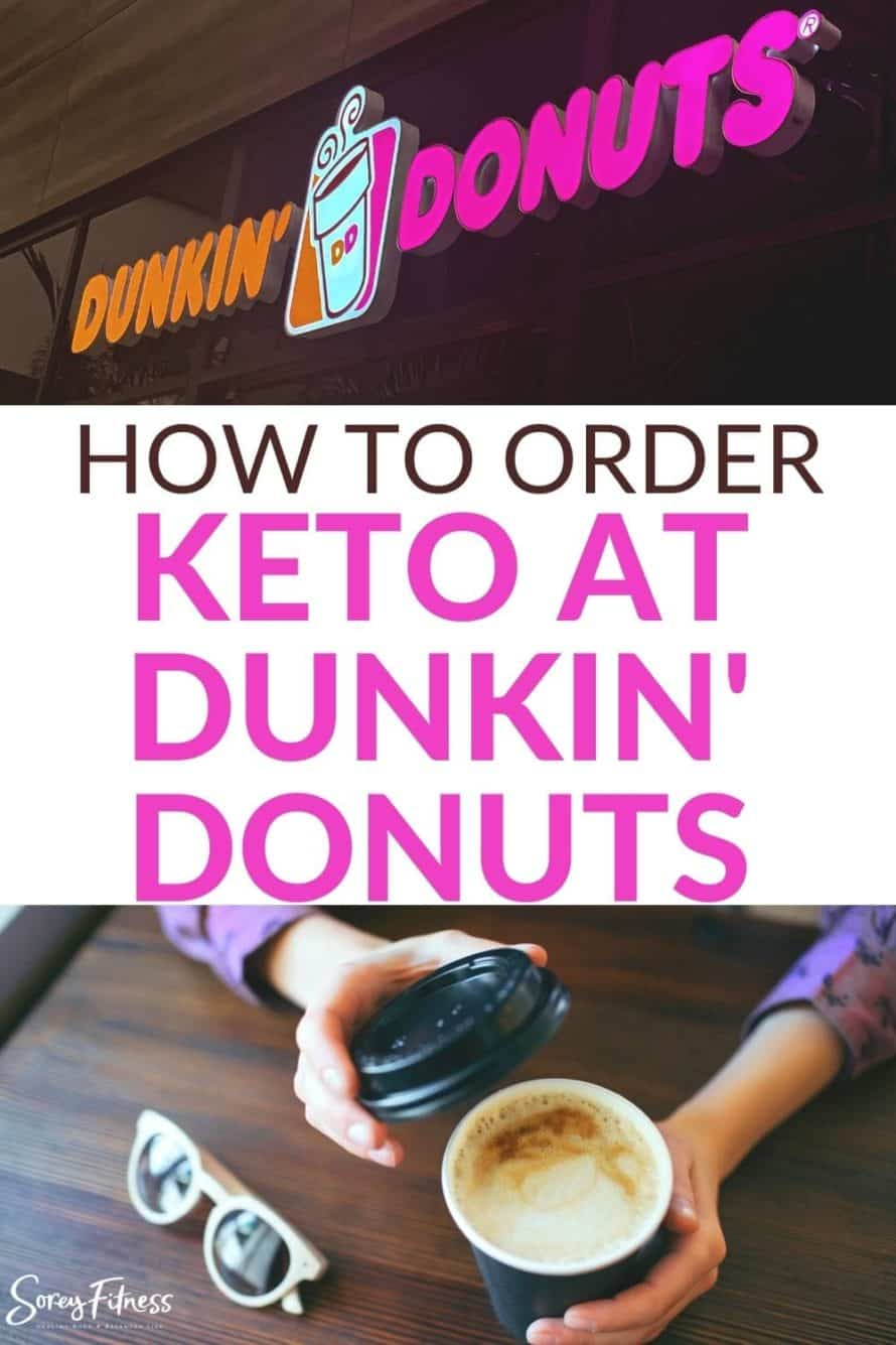collage of a to-go coffee and logo with the text overlay: How to order keto at dunkin donuts