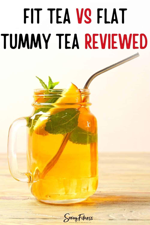 Fit Tea vs Flat Tummy Tea Review