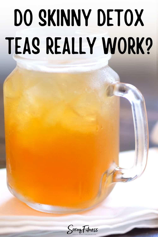 do detox skinny teas work?